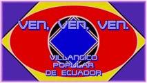 VEN, VEN, VEN. VILLANCICO POPULAR DE ECUADOR. DIVERCANTA