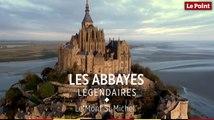 Les abbayes légendaires : le Mont-Saint-Michel