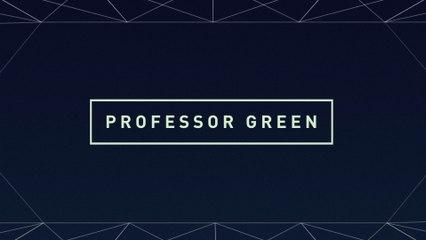 Professor Green - Avalon