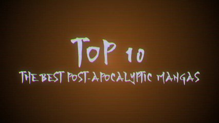 The best post-apocalyptic manga