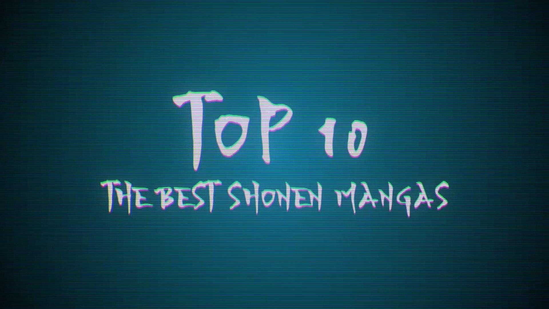 The best shonen mangas