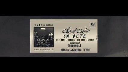 Christ Carter - Ca Pete (Bingerak Remix) Feat Hugo Boss - Corama - Big Boss et H-Trois