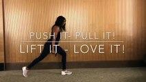 PUSH IT - PULL IT! LIFT IT - LOVE IT!
