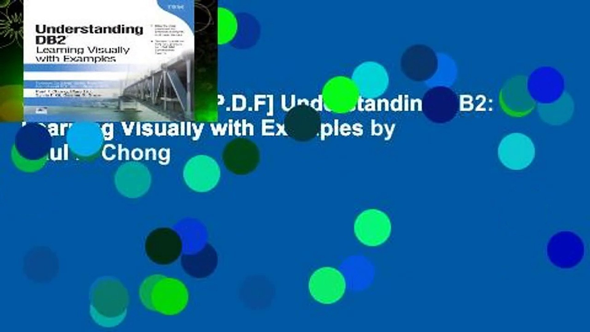 Learning Visually with Examples Understanding DB2 2nd Edition