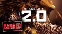 2.0 Banned? | Rajinikanth Akshay Kumar Robot 2.0 In Trouble