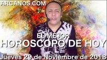 EL MEJOR HOROSCOPO DE HOY ARCANOS Jueves 29 de Noviembre de 2018 Numerologia y Loteria...