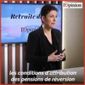 Retraite: pourquoi cette crispation autour des pensions de réversion ?