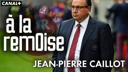 Episode 2 : Jean-Pierre Caillot - A LA REMOISE