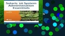 D.O.W.N.L.O.A.D [P.D.F] Solaris 10 System Administration Essentials (Solaris System