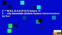 D.O.W.N.L.O.A.D [P.D.F] Solaris 10 Security Essentials (Solaris System Administration) by Sun