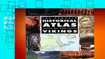 [P.D.F] The Penguin Historical Atlas of the Vikings (Penguin Historical Atlases) by John Haywood