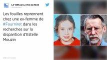 Disparition d'Estelle Mouzin. Fouilles « stoppées pour l'instant » chez une ex-femme de Fourniret.