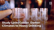 Study Links Colder, Darker Climates to Heavy Drinking