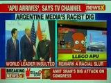 Argentine medias racist dig; calls PM Narendra Modis arrival as Apu Arrival
