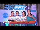 งานแถลงข่าว เปิดตัว PPTV ดิจิตอลทีวี HD ช่อง 36 พร้อมออกอากาศ 7 เมษายน นี้
