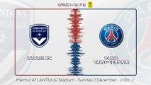 Bordeaux - Paris Saint-Germain: Teaser