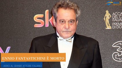 Ennio Fantastichini è morto: addio al grande attore italiano