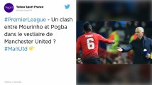 """Manchester United. Mourinho s'en prend à Paul Pogba : """"Tu es un virus"""""""