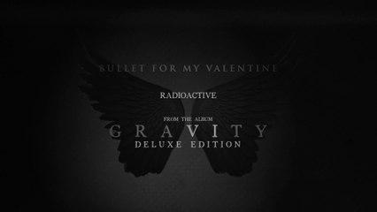 Bullet For My Valentine - Radioactive