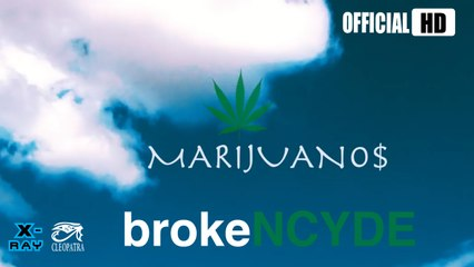 "BrokeNCYDE ""Marijuanos"" (Official Music Video)"