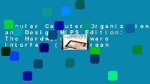 Popular Computer Organization and Design MIPS Edition: The Hardware/Software Interface (The Morgan
