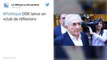 DSK lance un «club de réflexion»