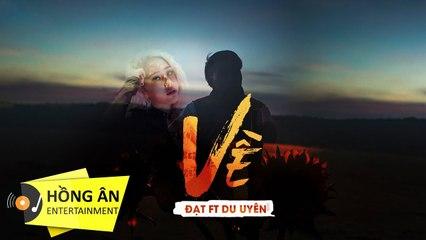 Về - Đạt G ft DuUyên ( Prod BeeBB ) - Official MV 4K