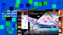 Review  Adobe InDesign CC Classroom in a Book (2018 release) (Classroom in a Book (Adobe))