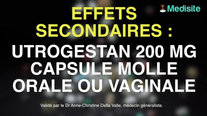 Utrogestan 200 MG, capsule molle orale ou vaginale : gare aux effets secondaires !