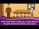 The man who lived in a one-room house with his wife and 6 kids
