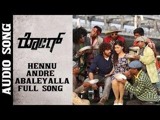 Hennu Andre Abaleyalla Full Song  || Rogue Kannada Movie || Puri Jagannadh || Ishan, Mannara