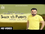 Cheema Gurjeet - Smack Vs Parents | Cheema Gurjeet | Larest Punjabi Songs 2016 | Jass Records