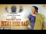 Niki  Niki Gal |  (Lok Tath )| ( Full HD)  | Paramjit Kaur | New Punjabi Songs 2017