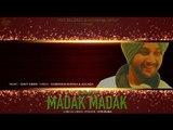 Madak Madak ,  (Full Song) ,  Harmel Ft  Gavy Sidhu ,  New Punjabi Songs 2018 ,  Latest Punjabi Songs