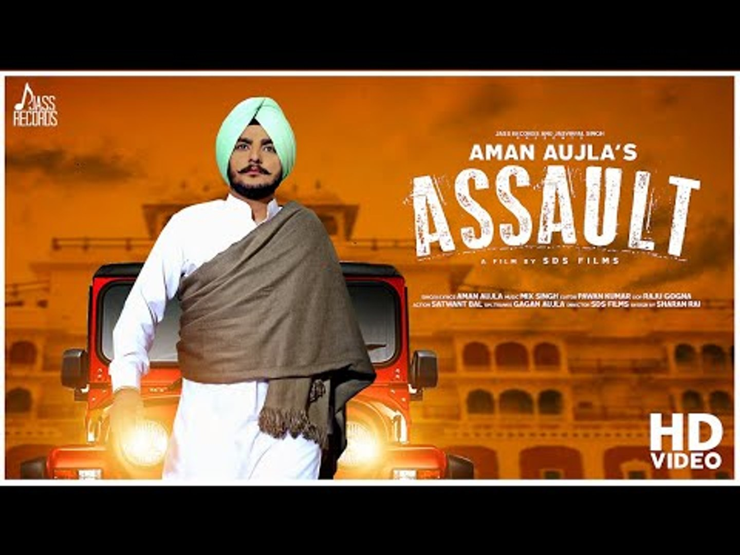 Assault  | (Full HD) | Aman Aujla  | New Punjabi Songs 2018 | Latest Punjabi Songs 2018
