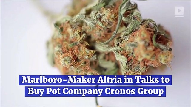 Marlboro-Maker Altria in Talks to Buy Pot Company Cronos Group
