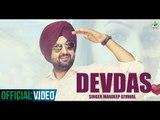 Mandeep Athwal Devdas Official Full Song