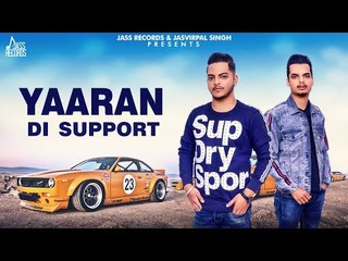 Yaaran Di Support | (Full Song ) | Shaffy Dutta |  New Punjabi Songs 2018 | Latest Punjabi Songs