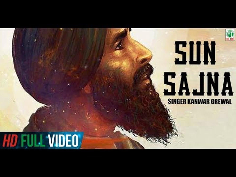 Sun Sajna   Kanwar Grewal   Official Song   Latest Punjabi Song 2018    Finetone Music