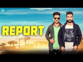 Report | (Full Song) | Gaggu Braas |  New Punjabi Songs 2018 | Latest Punjabi Songs 2018