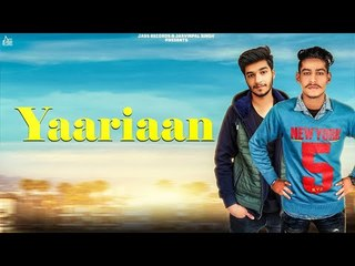 Yaariaan | (Full Song ) | Gurri Kundu | New Punjabi Songs 2018 | Latest Punjabi Songs 2018