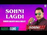 Sohni Lagdi   Baldev Aujla Bullet   (Full Audio Song)   Latest Punjabi Song 2017   Finetone