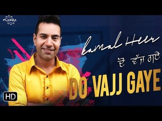 Kamal Heer - Do Vajj Gaye