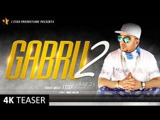 Gabru 2 || Teaser || ਗੱਭਰੂ ੨ || J Star || J Star Productions