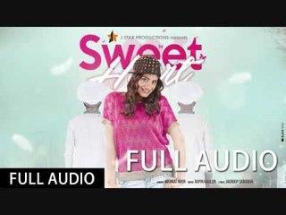 SWEET HEART ★ MANNAT NOOR ★ Full Audio ★ J STAR Productions ★ Full Video Coming Soon
