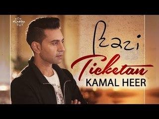 Kamal Heer | Ticketan | New Song 2018