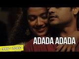 Adada Adada - Ennul Aayiram | Lyric Video | Ajay Sen, Divya S Menon | Na.Muthukumar