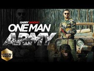 ONE MAN ARMY   OFFICIAL LYRICAL VIDEO   GARRY SANDHU