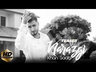 Narazgi - KHAN SAAB (Teaser   Latest Punjabi Song 2018   Comming Soon