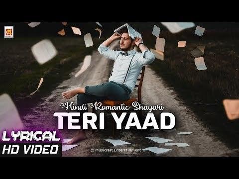 Teri Yaad (तेरी याद शायरी)   Hindi Miss You Shayari   LYRICAL SHAYARI   © Musicraft Entertainment